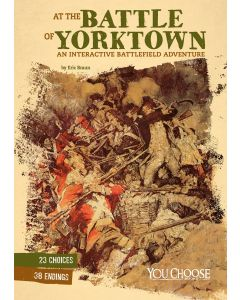 At the Battle of Yorktown