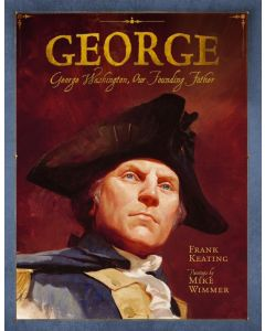 For Kids |George: George Washington, Our Founding Father