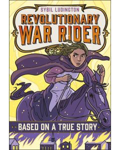 Sybil Ludington Revolutionary War Rider